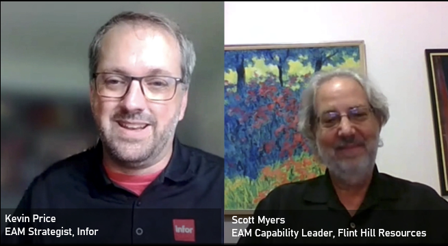 Kevin Price, EAM Strategist, Infor & Scott Myers, EAM Capability Leader, Flint Hill Resources