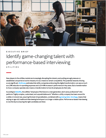 Th Identify game changing talent with performance based interviewing Utilities Executive Brief English 457px