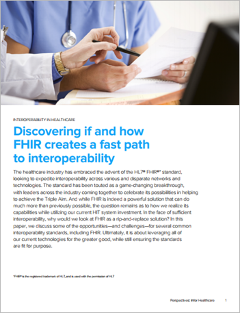 Th hcl discovering if and how FHIR creates a fast path to interoperability executive brief
