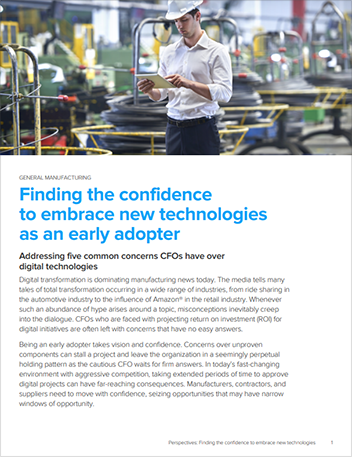 Th mfg finding the confidence to embrace new technologies