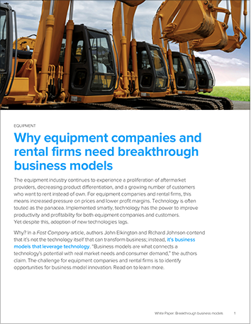 Th why equipment companies and rental firms need breakthrough business models whitepaper 457